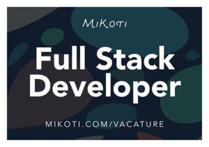 Vacature Full Stack Developer MiKoti Haarlem